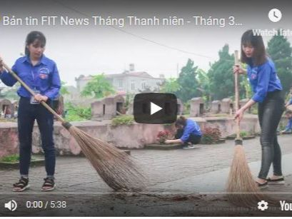 TIN VIDEO - FIT News tháng 3 /2019